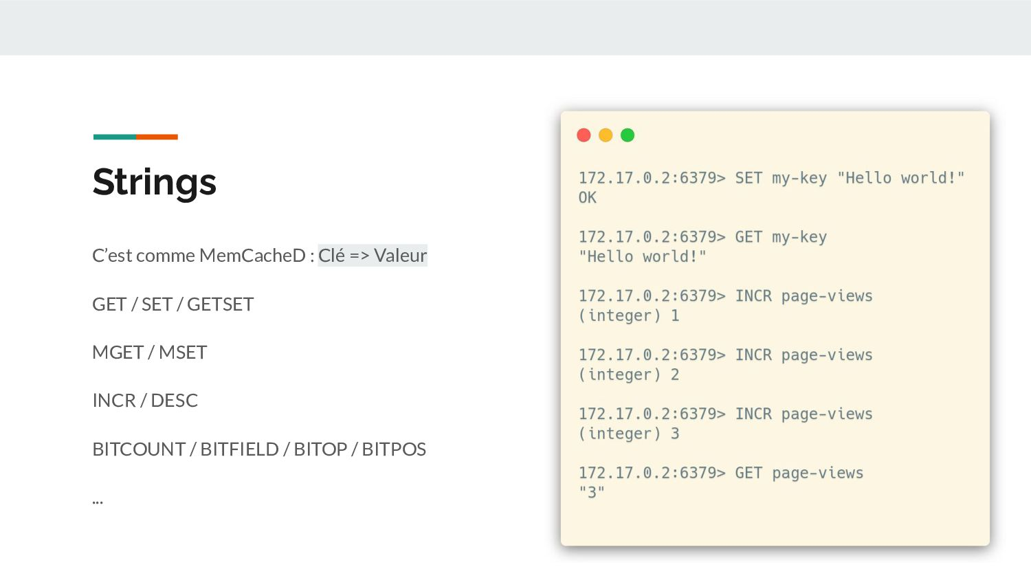 Strings - Use Cases Cache : L'utilisation la pl...