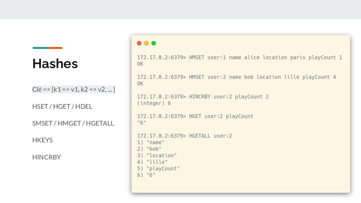 Hashes - Use Case Évite de stocker du JSON dans...