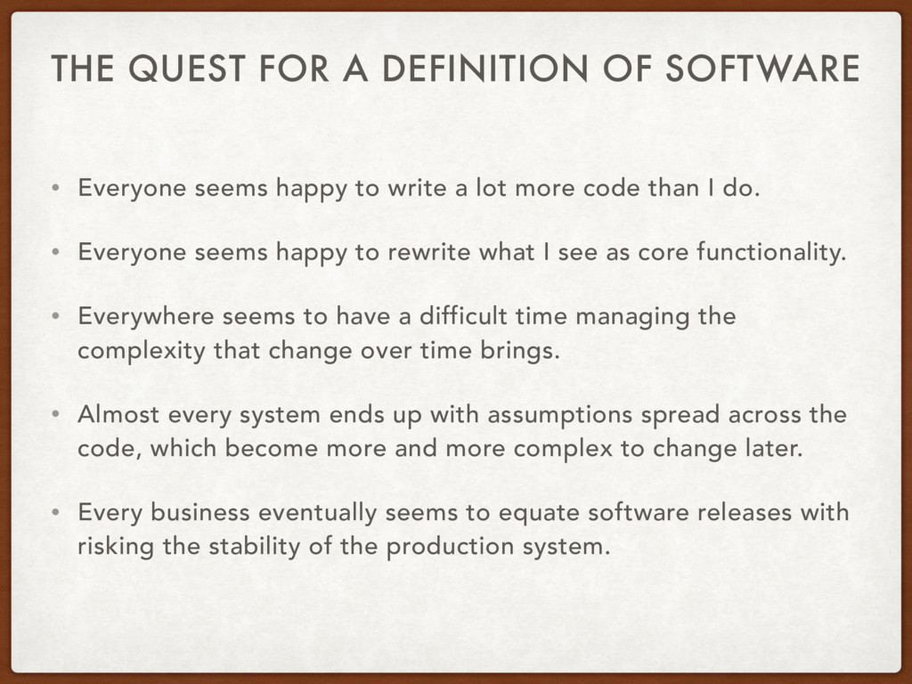THE QUEST FOR A DEFINITION OF SOFTWARE • Everyo...