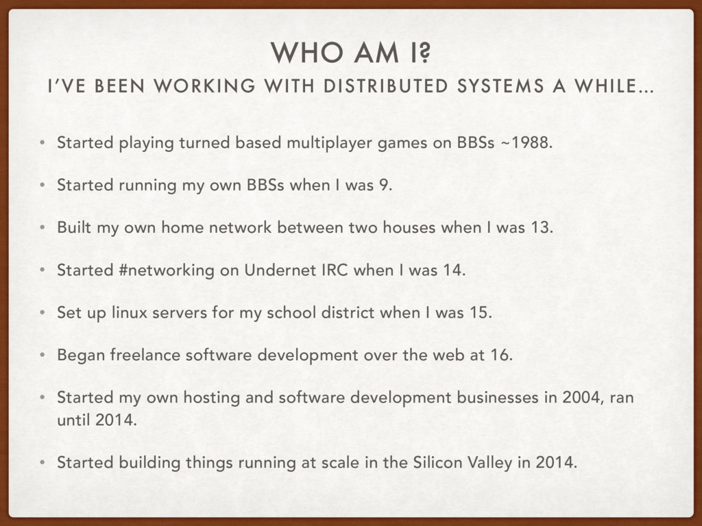 I'VE BEEN WORKING WITH DISTRIBUTED SYSTEMS A WH...