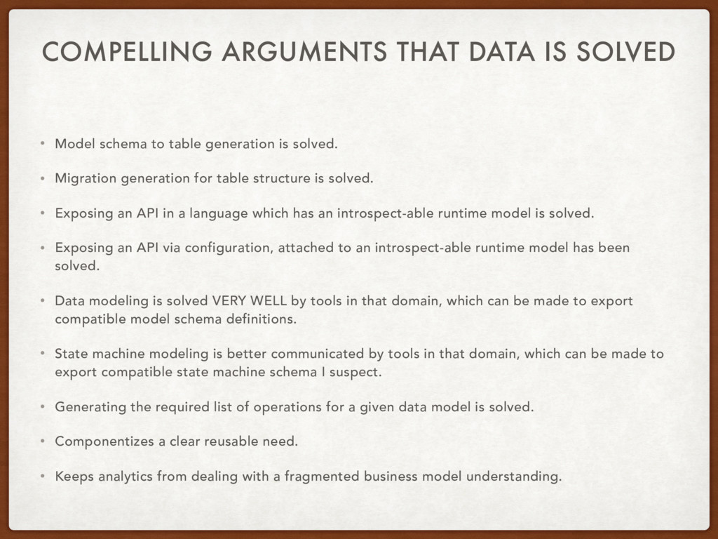COMPELLING ARGUMENTS THAT DATA IS SOLVED • Mode...