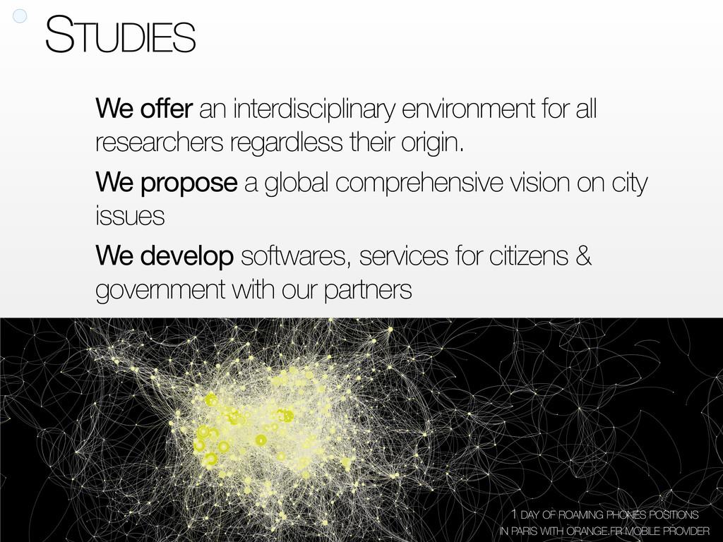 STUDIES We offer an interdisciplinary environme...