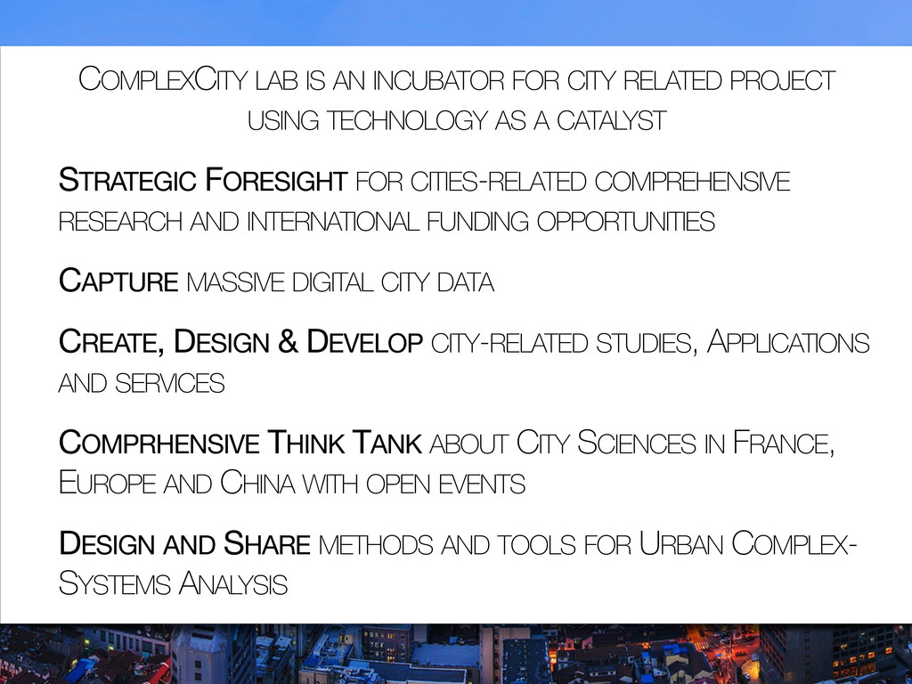 COMPLEXCITY LAB IS AN INCUBATOR FOR CITY RELATE...