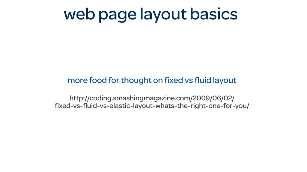 web page layout basics more food for thought on...