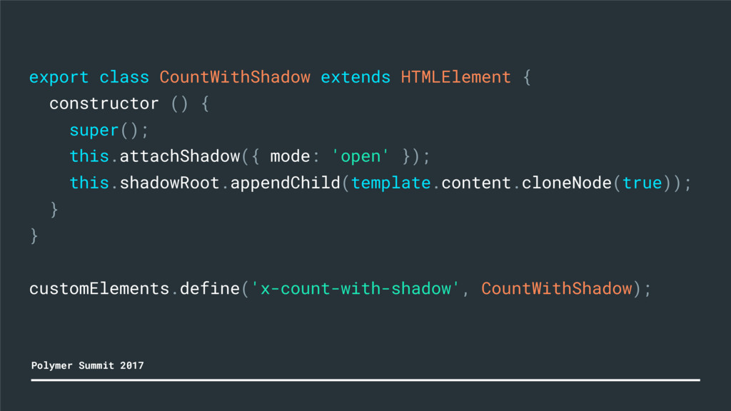 export class CountWithShadow extends HTMLElemen...