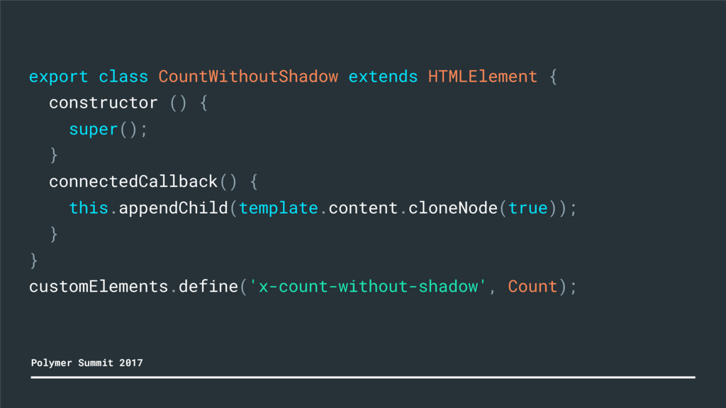 export class CountWithoutShadow extends HTMLEle...