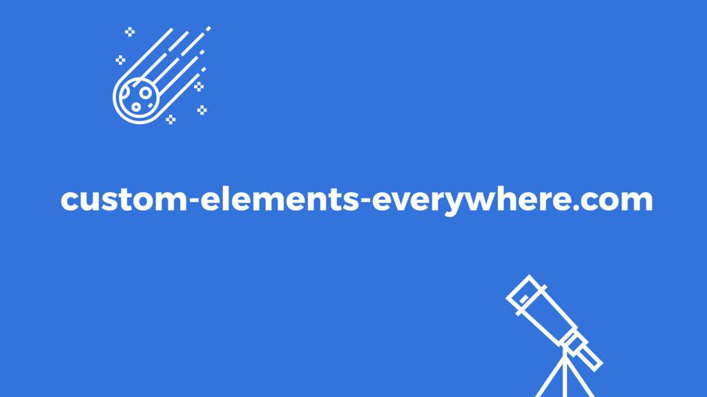 custom-elements-everywhere.com