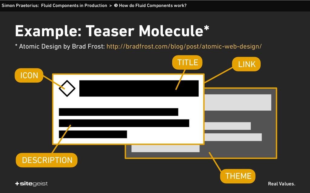 Real Values. Example: Teaser Molecule* Simon Pr...