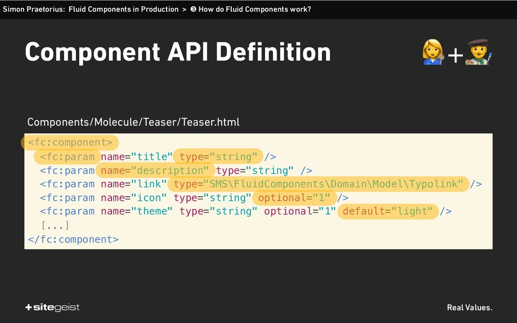 Real Values. Component API Definition <fc:compo...