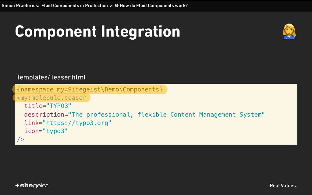 Real Values. Component Integration {namespace m...