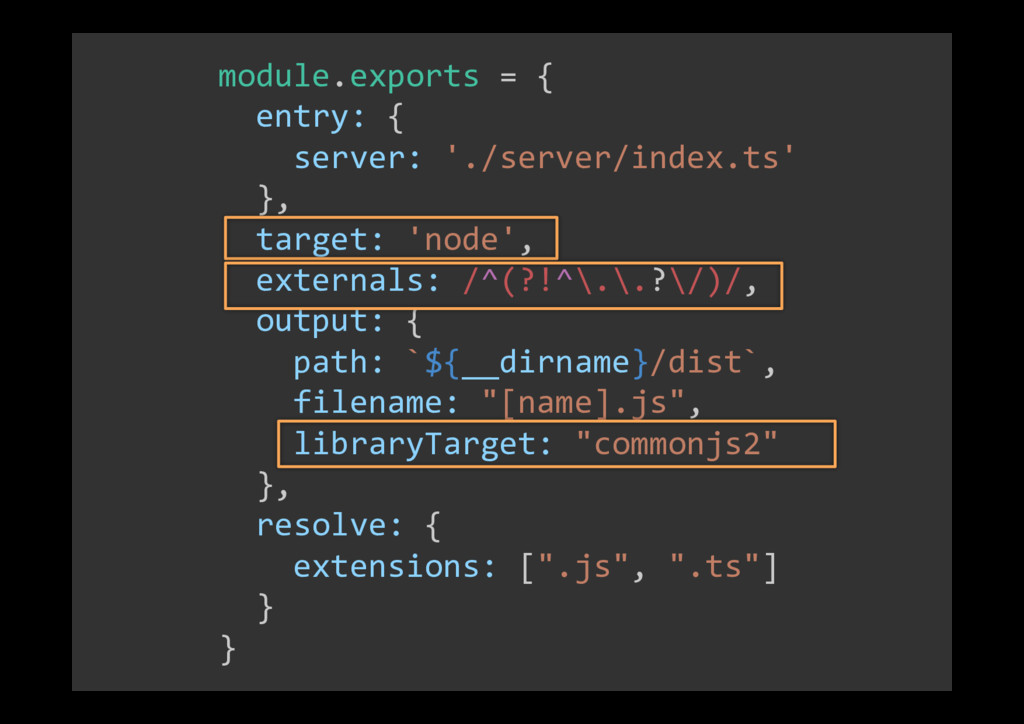 module.exports = { entry: { server: './server/i...