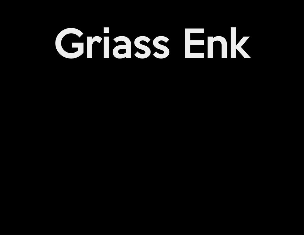 Griass Enk