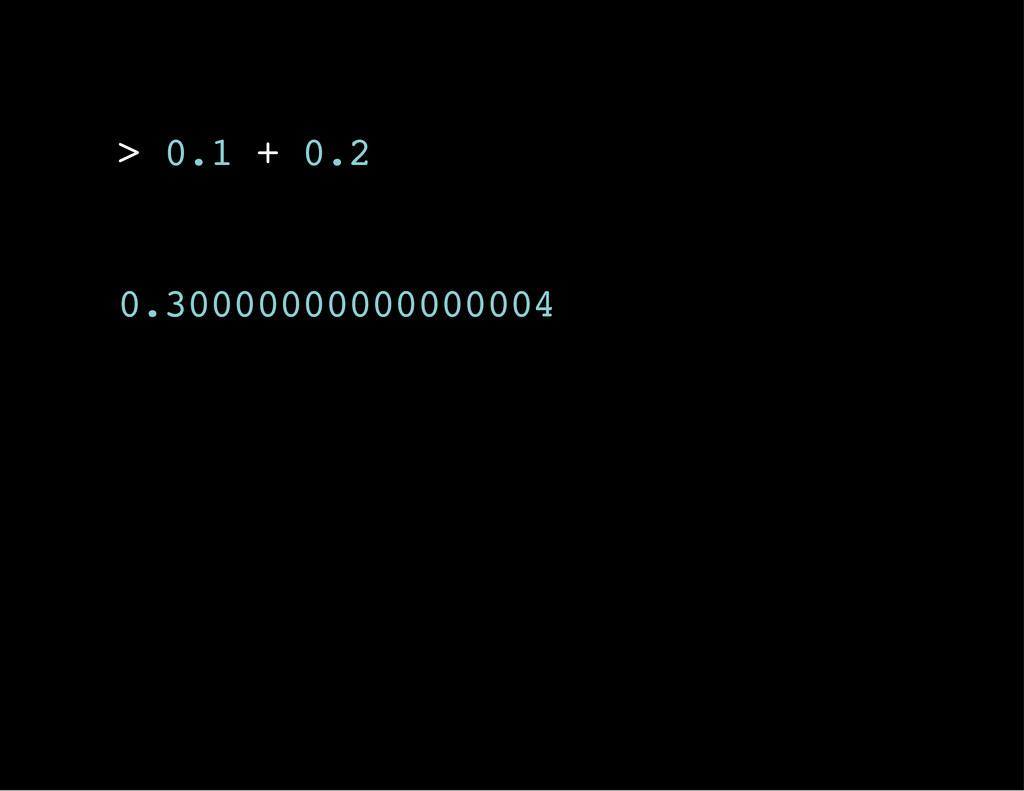 > 0 . 1 + 0 . 2 0 . 3 0 0 0 0 0 0 0 0 0 0 0 0 0...