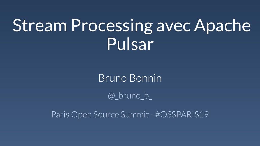 Stream Processing avec Apache Pulsar