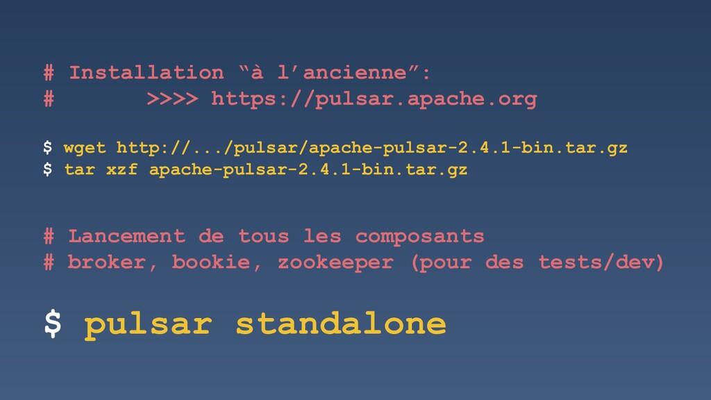"# Installation ""à l'ancienne"": # >>>> https://p..."