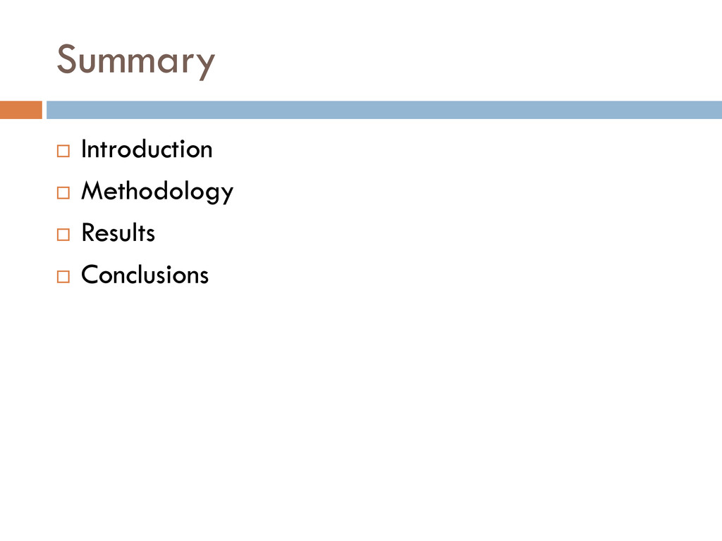 Summary  Introduction  Methodology  Results ...