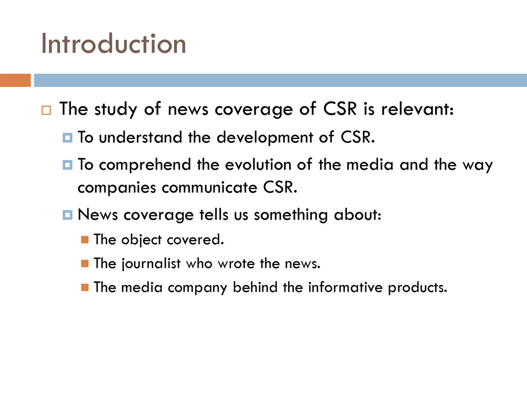 Introduction  The study of news coverage of CS...