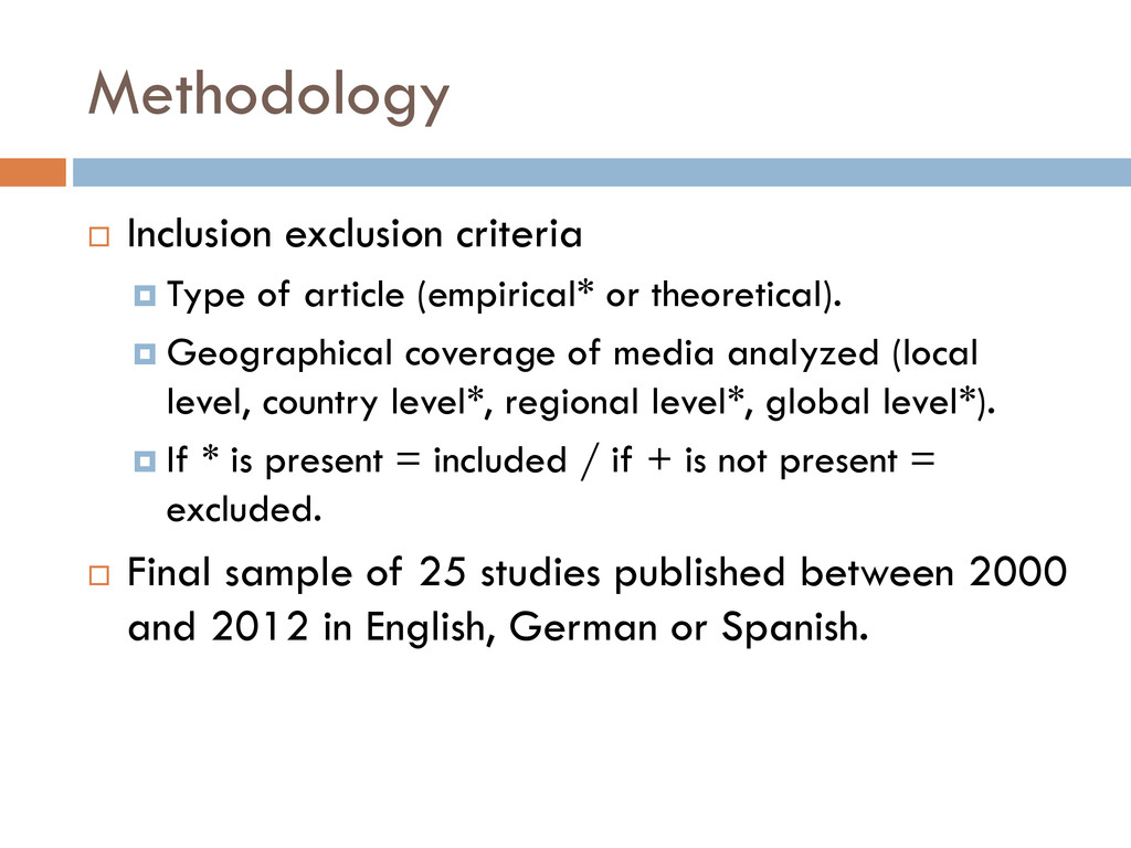 Methodology  Inclusion exclusion criteria  Ty...