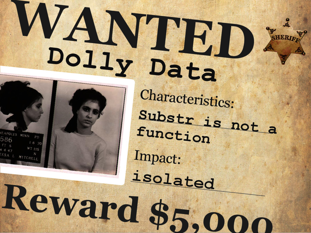 Dolly Data WANTED Characteristics: Substr is no...
