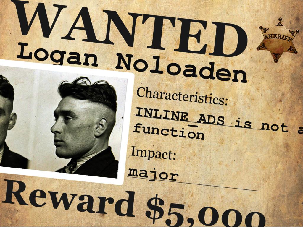 Logan Noloaden WANTED Characteristics: INLINE_A...