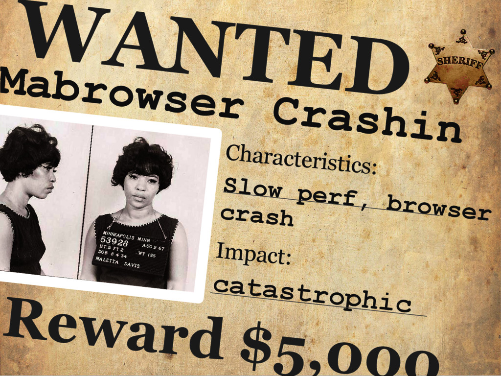 Mabrowser Crashin WANTED Characteristics: Slow ...