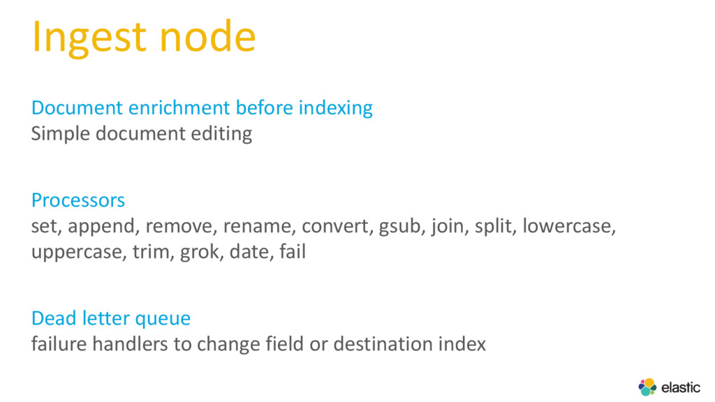 Ingest node Document enrichment before indexing...