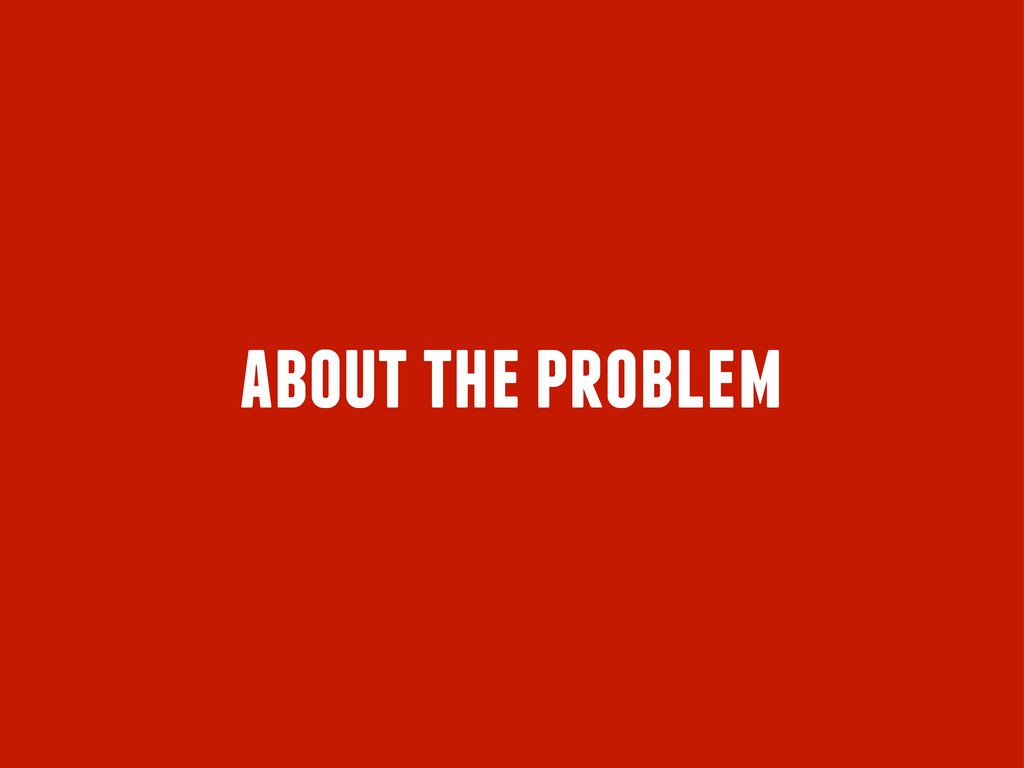 about the problem