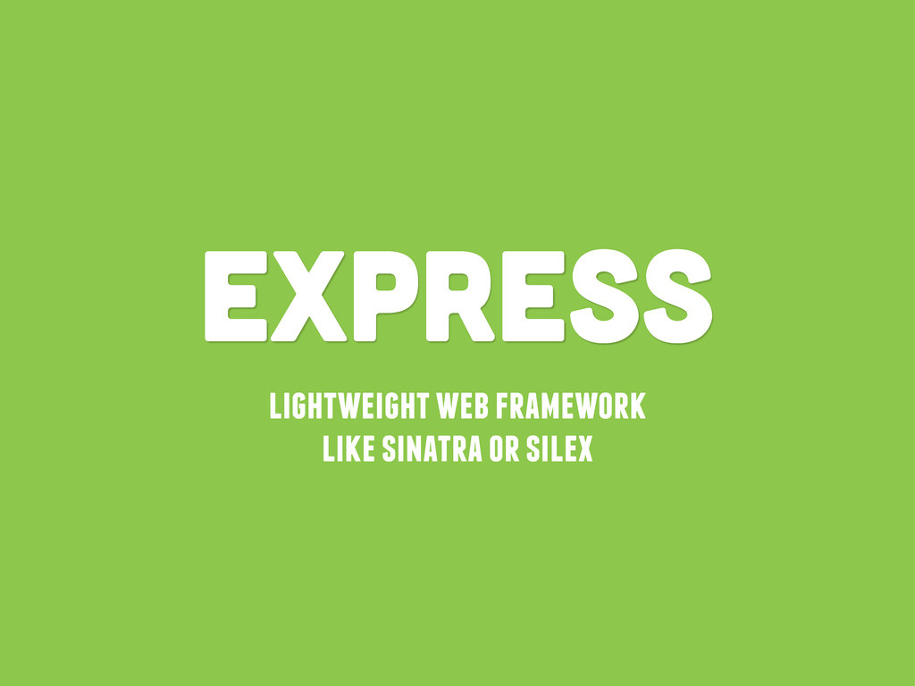 lightweight web framework like sinatra or silex...