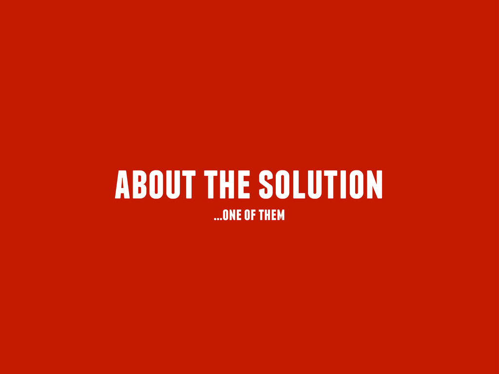 about the solution ...one of them