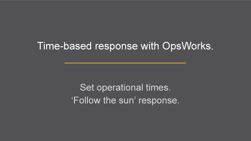 Time-based response with OpsWorks. Set operatio...