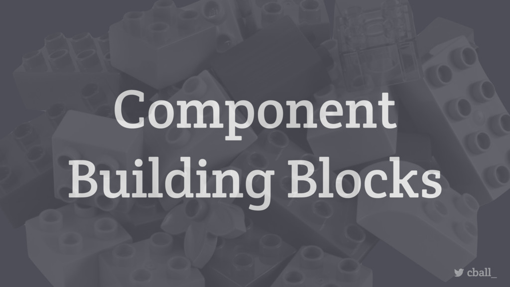 Component Building Blocks cball_