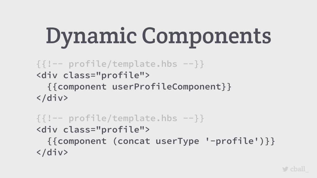 cball_ Dynamic Components {{!-- profile/templat...
