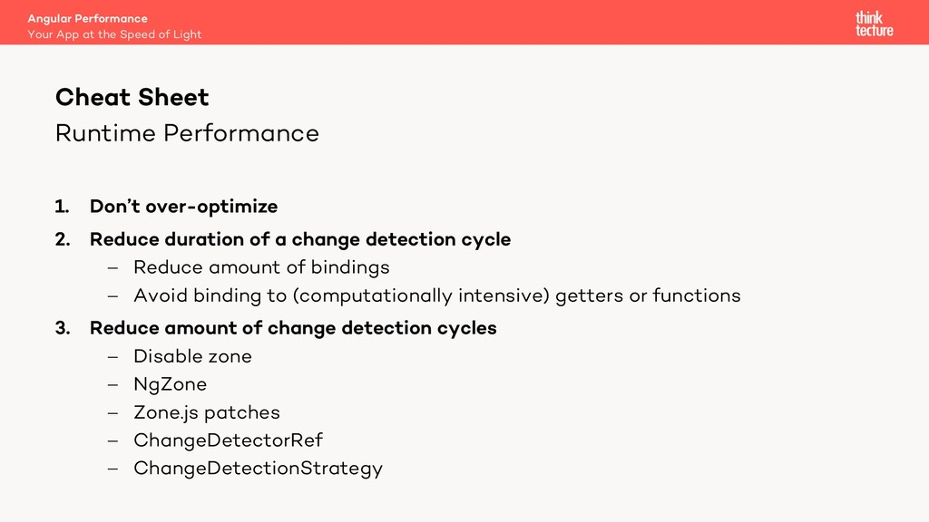 Runtime Performance 1. Don't over-optimize 2. R...