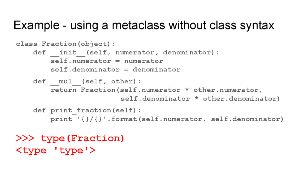 Example - using a metaclass without class synta...