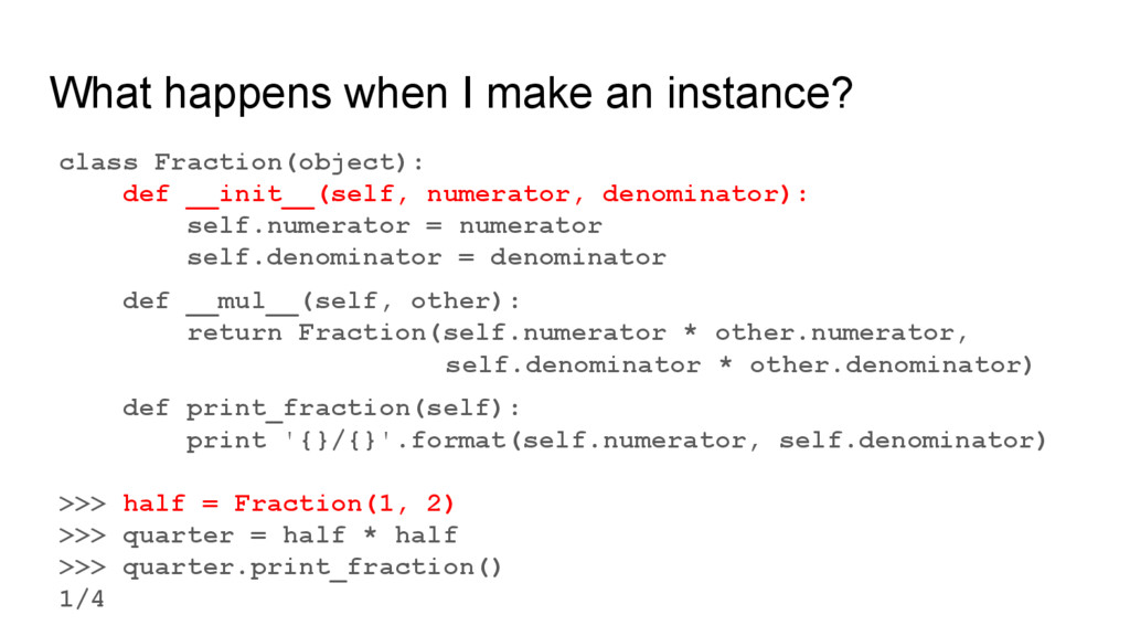 What happens when I make an instance? class Fra...