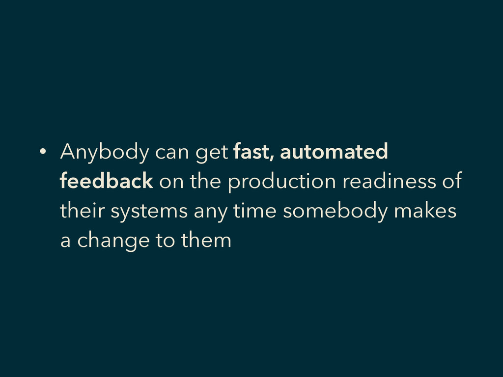 • Anybody can get fast, automated feedback on t...