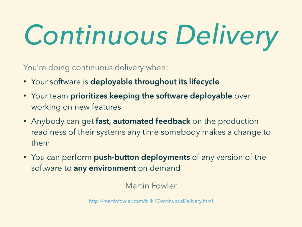 Continuous Delivery You're doing continuous del...