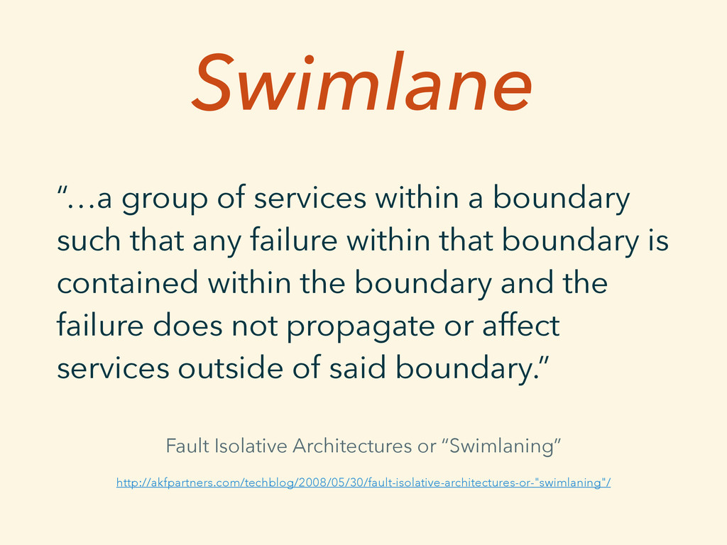 "Swimlane ""…a group of services within a boundar..."