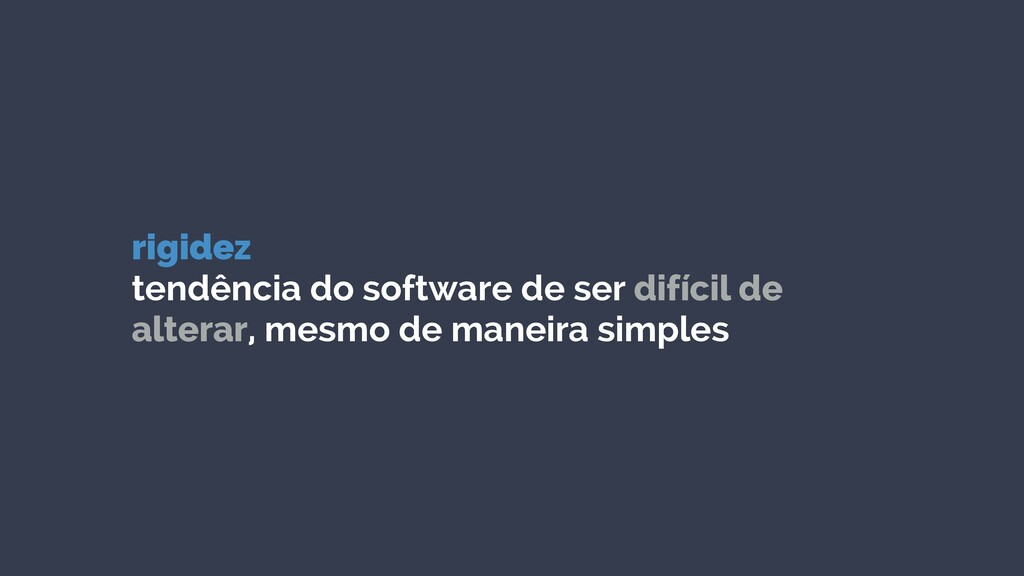 rigidez