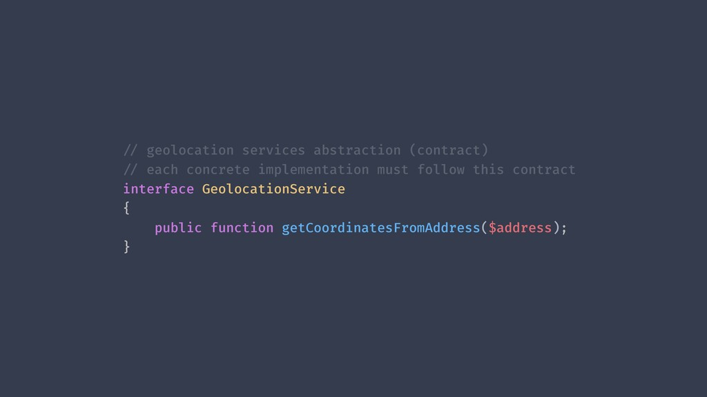 !// geolocation services abstraction (contract)...