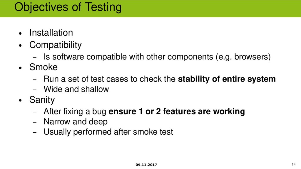 09.11.2017 14 Objectives of Testing ● Installat...