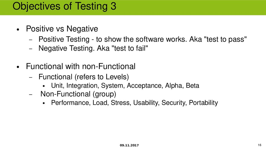 09.11.2017 16 Objectives of Testing 3 ● Positiv...