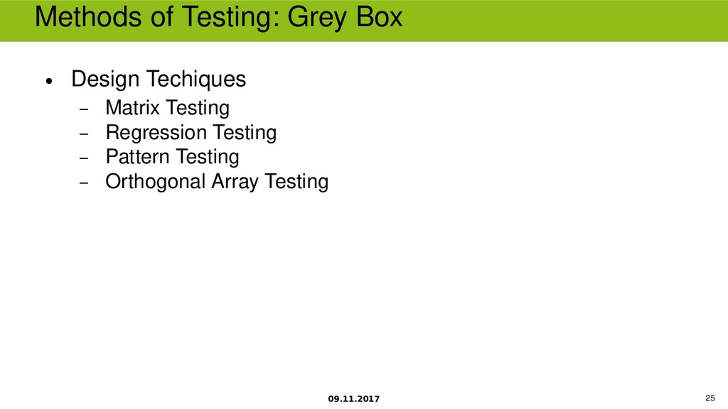 09.11.2017 25 Methods of Testing Grey Box ● Des...