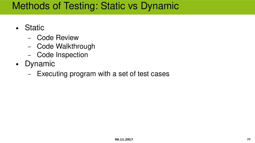 09.11.2017 26 Methods of Testing Static vs Dyna...