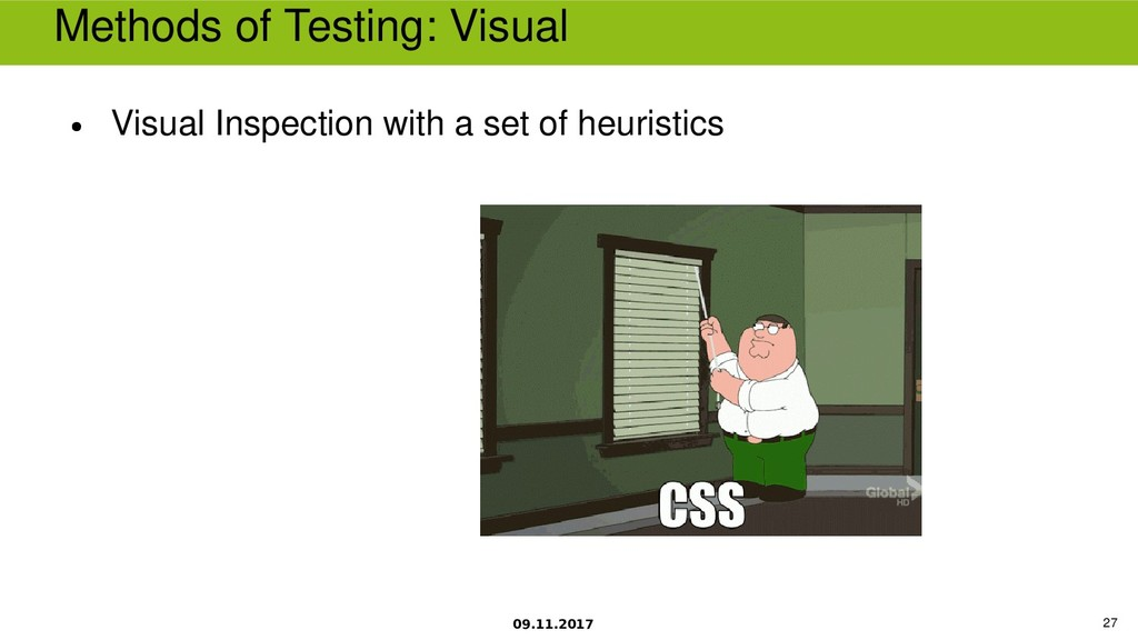 09.11.2017 27 Methods of Testing 啤isual ● 啤isua...
