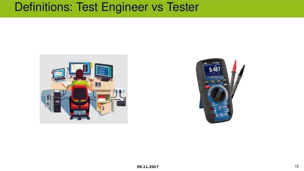 09.11.2017 10 Defnitions Test Engineer vs Tester