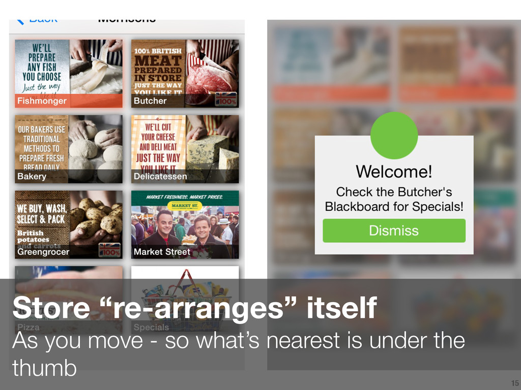 """15 Store """"re-arranges"""" itself  As you move - s..."""