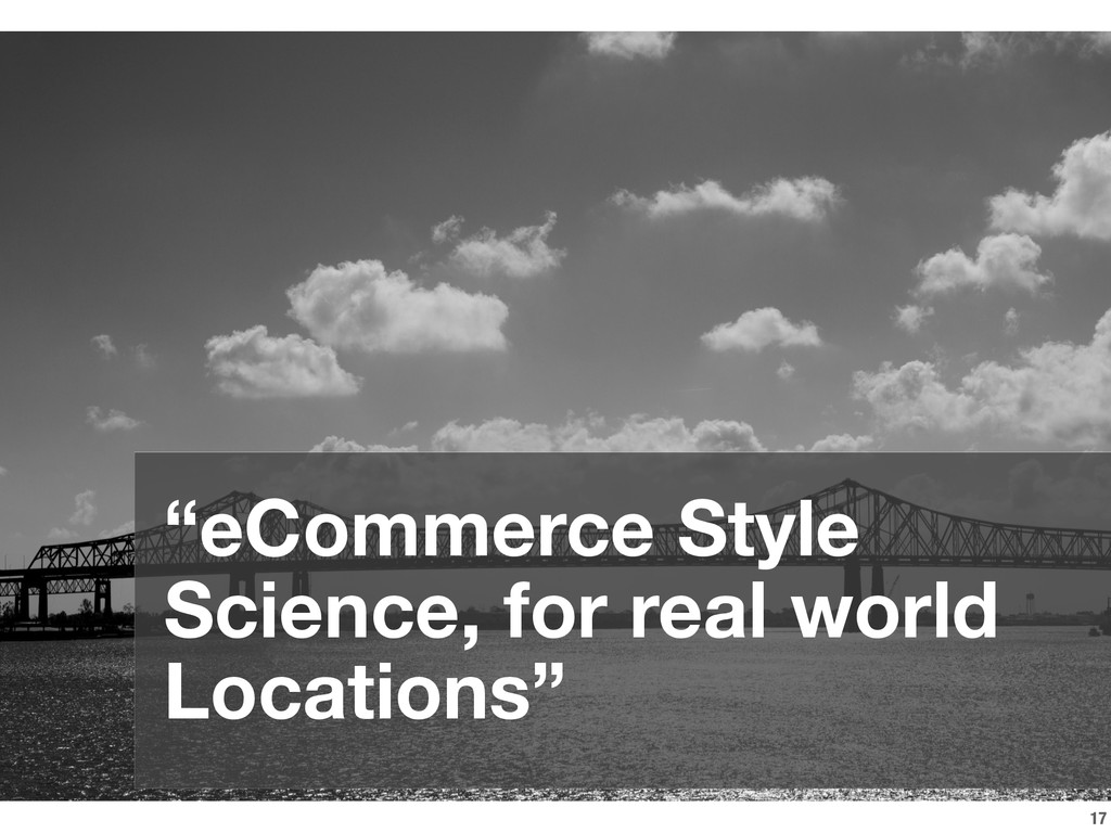 """17 """"eCommerce Style Science, for real world Loc..."""