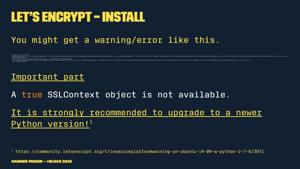 Let's Encrypt – Install You might get a warning...