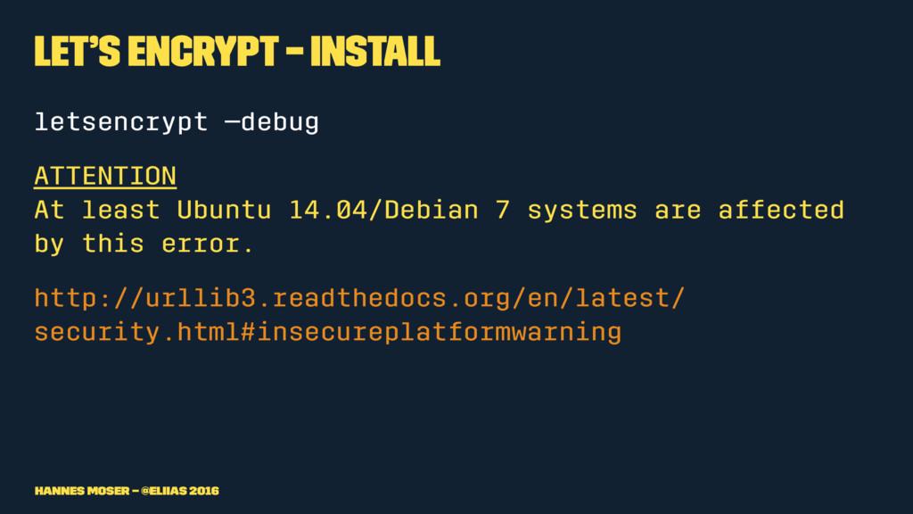 Let's Encrypt – Install letsencrypt —debug ATTE...